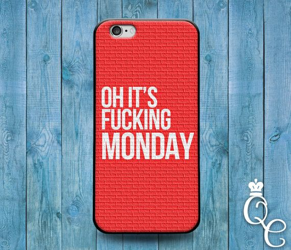 iPhone 4 4s 5 5s 5c SE 6 6s 7 plus iPod Touch 4th 5th 6th Generation Cute Movie Tv Quote Cover Red White Funny Case of the Mondays Joke