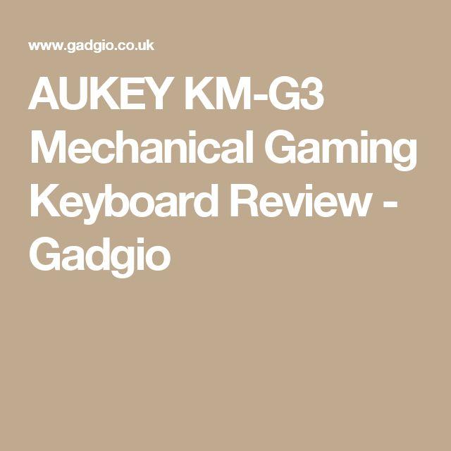 AUKEY KM-G3 Mechanical Gaming Keyboard Review - Gadgio
