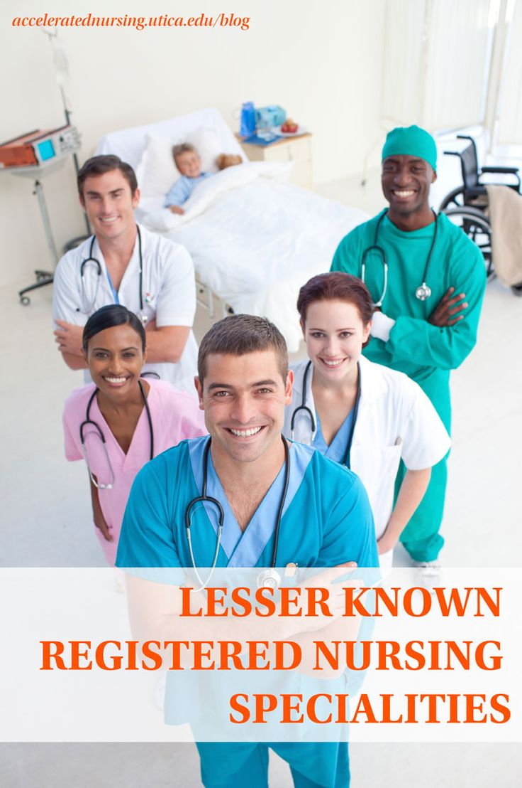 Lesser Known Nursing Specialties Nursing programs