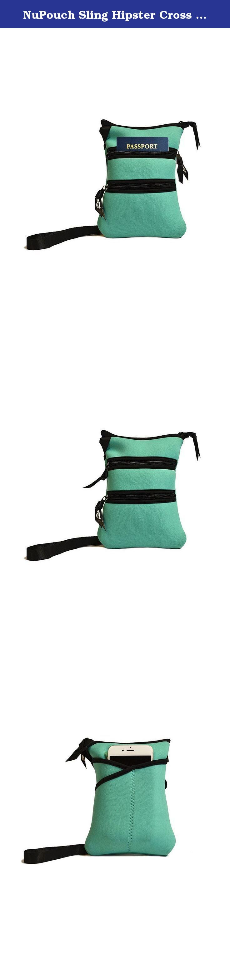 NuPouch Sling Hipster Cross Body Purse Women's Handbag, Teal. The NuPouch sling is a great everyday purse option for those who pack light or as a travel bag to hold passports, cards and money. Perfect for a night out or as a smartphone pouch. Made from neoprene it is shock absorbent, water resistant and machine washable. Available in a variety of NuPouch Patterns.