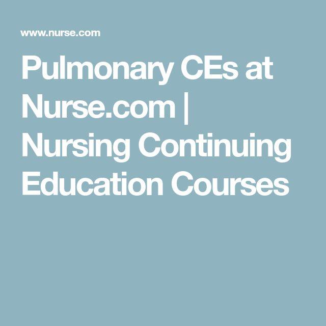 Pulmonary CEs at Nurse.com | Nursing Continuing Education Courses