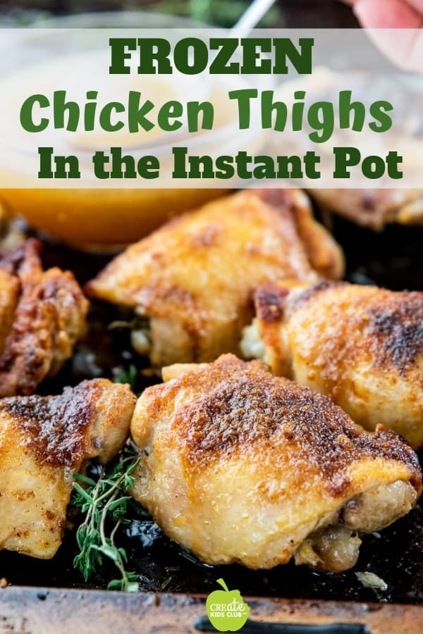 How Long To Cook Frozen Chicken Breast In Instant Pot Learn How To Make Frozen Chicken Thighs In The Instant Pot This Easy H Instant Pot Chicken Thighs Recipe Cooking Frozen Chicken Instant Pot Recipes Chicken