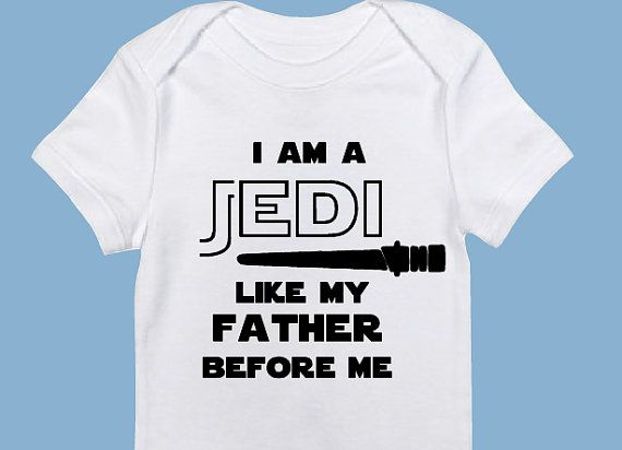 Awww, what a sweet little Padawan you have :-) Does Jedi run in your blood? Does your little one have an impressively high midichlorian count? Surrrre, all the parents think their Jedi is the cutest. This I Am a Jedi Like My Father Before Me onesie is made of 100% cotton and high quality heat transfer vinyl.