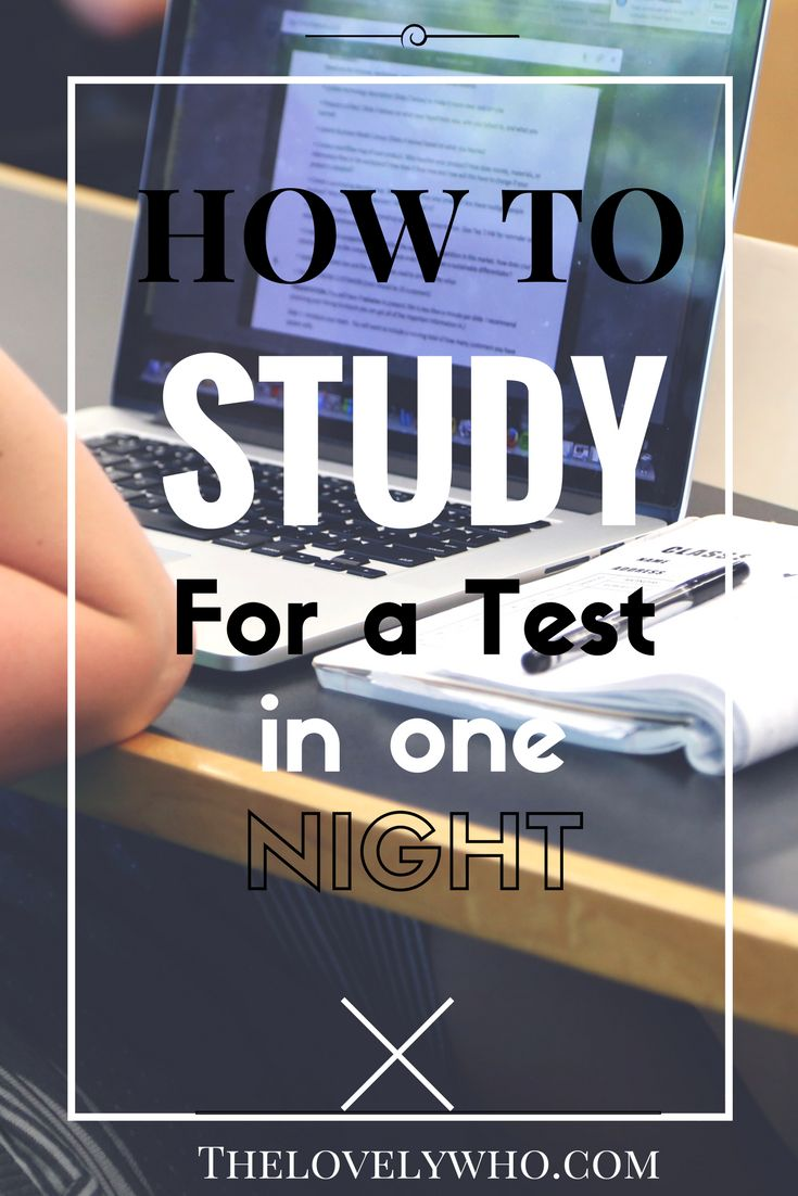 How to study for a test in one night!