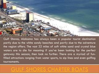 Gulf Shores Charter Fishing  Browse this site https://storify.com/CharterBoats for more information on Gulf Shores Charter Fishing. Gulf Shores Charter Fishing, especially with your family should be a memory you will cherish for a lifetime. You can choose a great boat for yourself depending upon the number of people that are there along with you. These charter boats are provided to people who are looking for a good time with their family in the ocean waters. Follow Us…