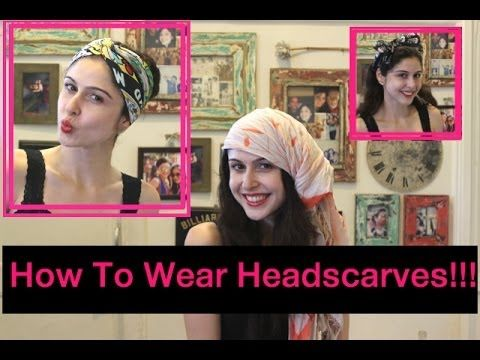 How to wear Headscarves