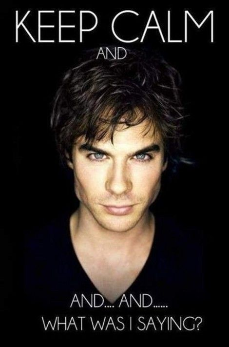 Keep Calm And…: Eye Candy, Vampirediaries, But, Damon Salvatore, Vampire Diaries, Keep Calm, Iansomerhalder, Ian Somerhalder, People