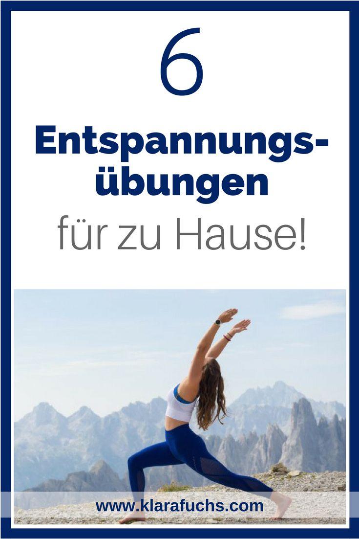 6 Entspannungsübungen für Zuhause. Videoanleitung. - KlaraFuchs.com #entspannung #Übungen #klarafuchs #dehnung #yoga #training