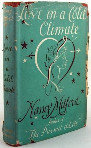 NANCY MITFORD BOOK COVERS   nancy mitford love in a cold climate