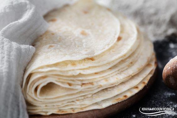 Kraina Miodem Płynąca : Domowa, miękka i elastyczna tortilla pszenna