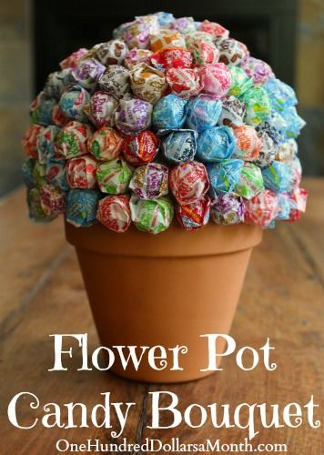 Flower Pot Candy Bouquet - do this with flowers + candy?