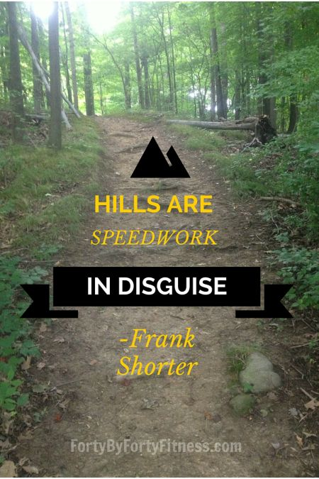 Hills are speedwork in disguise. - Frank Shorter Use these 6 easy tips to help improve your form as you run hills, and make it feel easier.