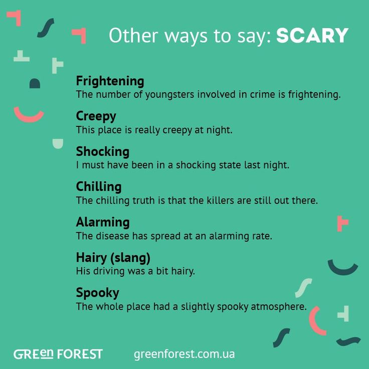 Other ways to say: Scary