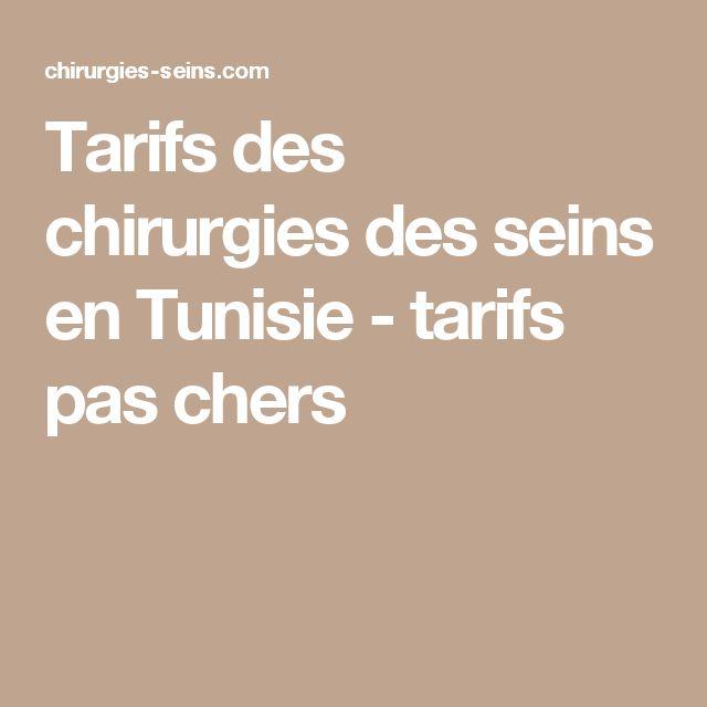 Tarifs des chirurgies des seins en Tunisie - tarifs pas chers