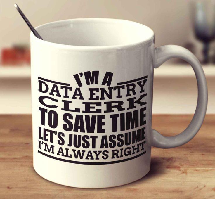data entry resume sample%0A I u    m A Data Entry Clerk To Save Time Let u    s Just Assume I u    m