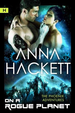 #Books #SciFiRomance | On a Rogue Planet, Anna Hackett