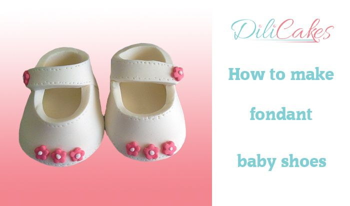 Video Tutorial: https:∕∕www.youtube.com∕watch?v=YSRvcx29mOU  Step-by-step tutorial: http:∕∕www.dilicakesblog.co.nz∕how-to-make-fondant-baby-shoes∕