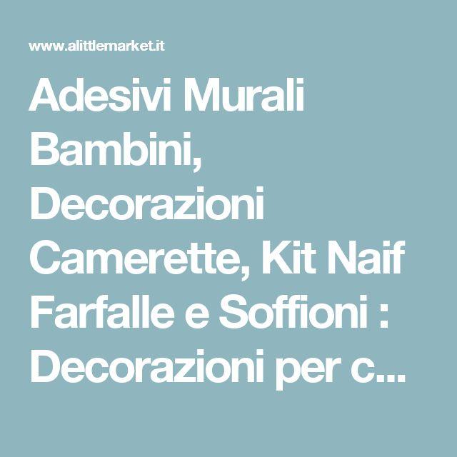 Adesivi Murali Bambini, Decorazioni Camerette, Kit Naif Farfalle e Soffioni  : Decorazioni per camerette bambini di labandadelriccio