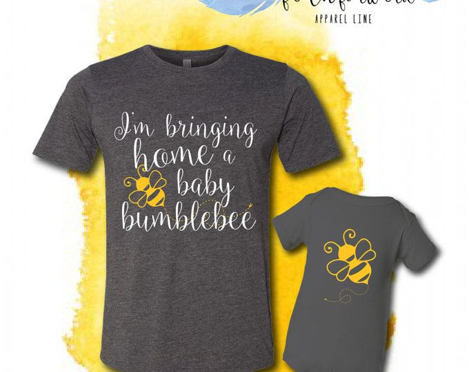 Bringing Home a Baby Bumble Bee Mommy and Me tshirt and onesie