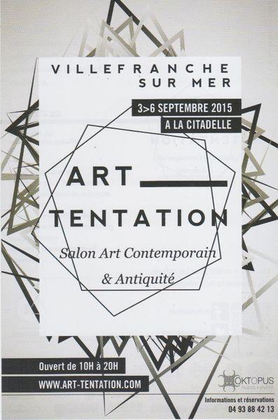 Sept 3 - 6, 2015: Participation to Villefranche sur Art, Villefranche sur Mer, FranceArt Tentation, 2015