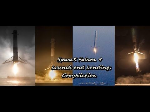spacex falcon 9 launch and landings compilation spacex falcon landing