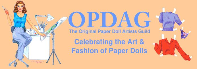 The Original Paper Doll Artists Guild- some very interesting information about history of paper dolls.