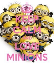 keep calm and love minions 2