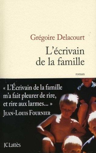 L'écrivain de la famille de Grégoire Delacourt, http://www.amazon.fr/dp/270963547X/ref=cm_sw_r_pi_dp_aKI1qb0Z037DS