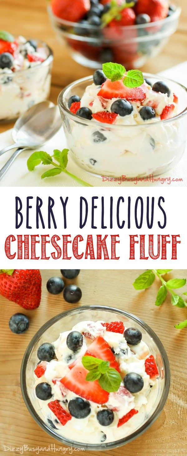 Berry Delicious Cheesecake Fluff | DizzyBusyandHungry.com - Easy and delicious dessert that tastes just like cheesecake. Perfect for a crowd!