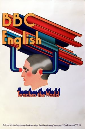 BBC English Teaches the World - and still the oldest and best network on TV, anywhere!..... original poster by David Cockroft listed on AntikBar.co.uk