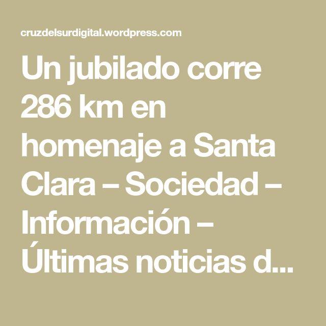 Un jubilado corre 286 km en homenaje a Santa Clara – Sociedad – Información – Últimas noticias de Uruguay y el Mundo actualizadas – Diario EL PAIS Uruguay
