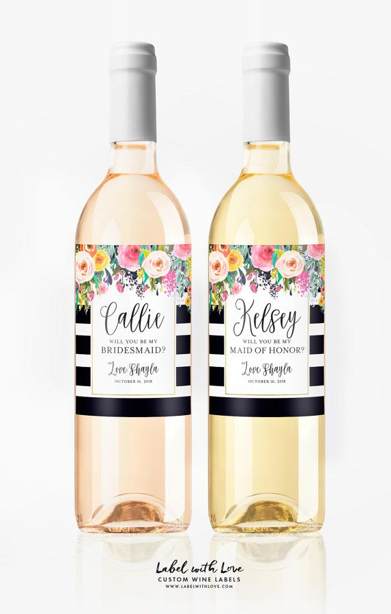 Will you be my bridesmaid custom wine labels from Label with Love. A great way to pop the question to your besties. DIY Bridesmaid Gift Box Ideas.