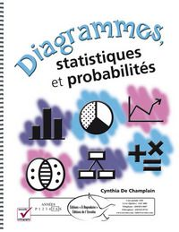 Diagrammes, statistiques et probabilités - Éditions de l'Envolée - www.envolee.com