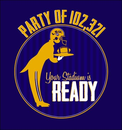 """LSU Tigers - In honor of the 2014 Tiger Stadium Expansion, we present """"Tiger Stadium is Ready."""""""