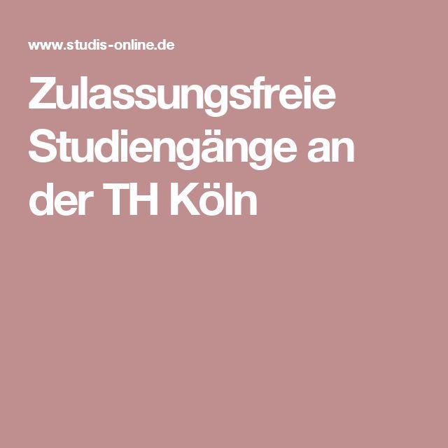 Zulassungsfreie Studiengänge an der TH Köln