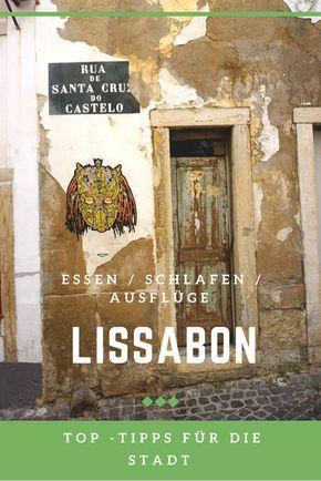 Die wichtigsten Tipps für die Stadt Lissabon: Hotels / Restaurants / Sightseeing. Kurz, konkret und aktuell von einer Reise-Bloggerin. #lissabon #portugal # Reisetipps #befifty #reisebloggerin #städtereise