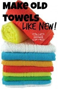 MOM Tip: Love this simple idea for re freshening your towels. It's so simple and natural to do. What you Need: Old Towels Vinegar Baking Soda HOT Water What to Do: Using the hottest water cycle on you