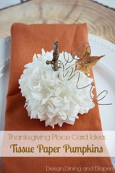 Thanksgiving Place Card Idea-Tissue Paper Pumpkins! via @Taryn {Design, Dining + Diapers}