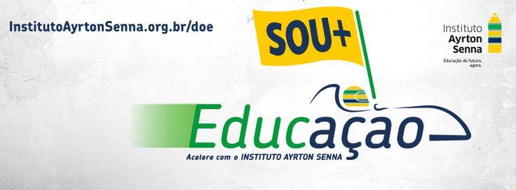 Campanha Doe Educação - Capa Tipo 1 - Instituto Ayrton Senna