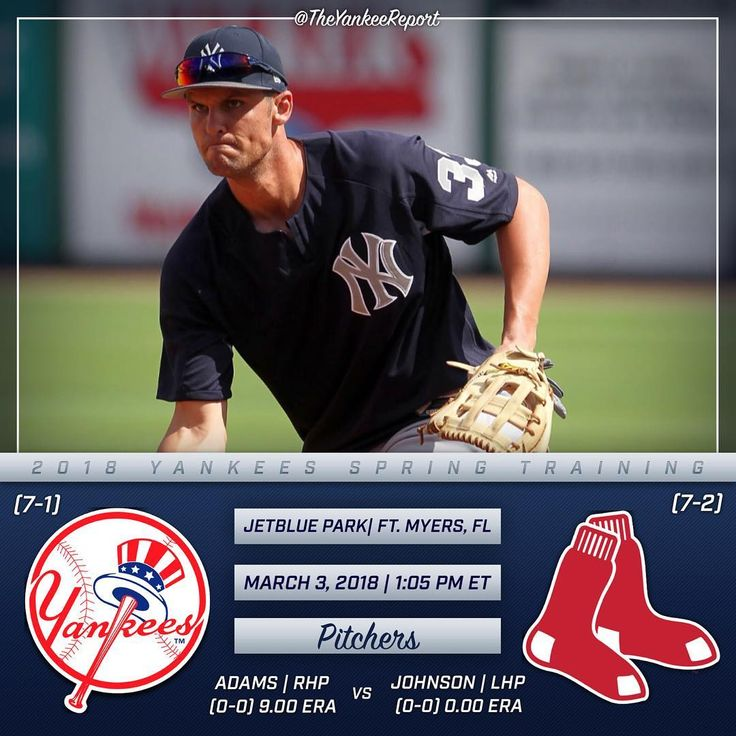 YANKEES GAME DAY!  - The Yankees take on their arch rival for the first time this year at 1:05 PM this afternoon! Chance Adams will get the start today with hopes of improving on his last outing. -  Lineup: Hicks CF Bird 1B Drury 3B Didi SS Torres 2B Espinosa DH Romine C McKinney RF Cave LF - : MLBN/NESN : WFAN 660/101.9 FM