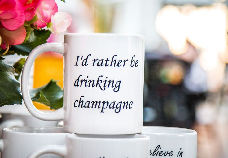 I'd rather be drinking champagne