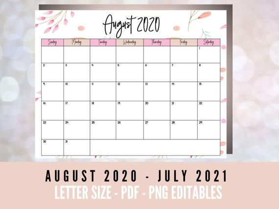 Calendar August 2020 To July 2021 Includes Pdf Ease Printable Calendar Png Pngs Are Easily Edit In 2020 Printable Calendar Printable Calendar 2020 Lettering