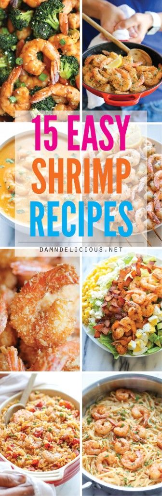 15 Easy Shrimp Recipes - Quick and easy shrimp recipes for any night of the week. Best of all, shrimp is high in protein and low in calories!