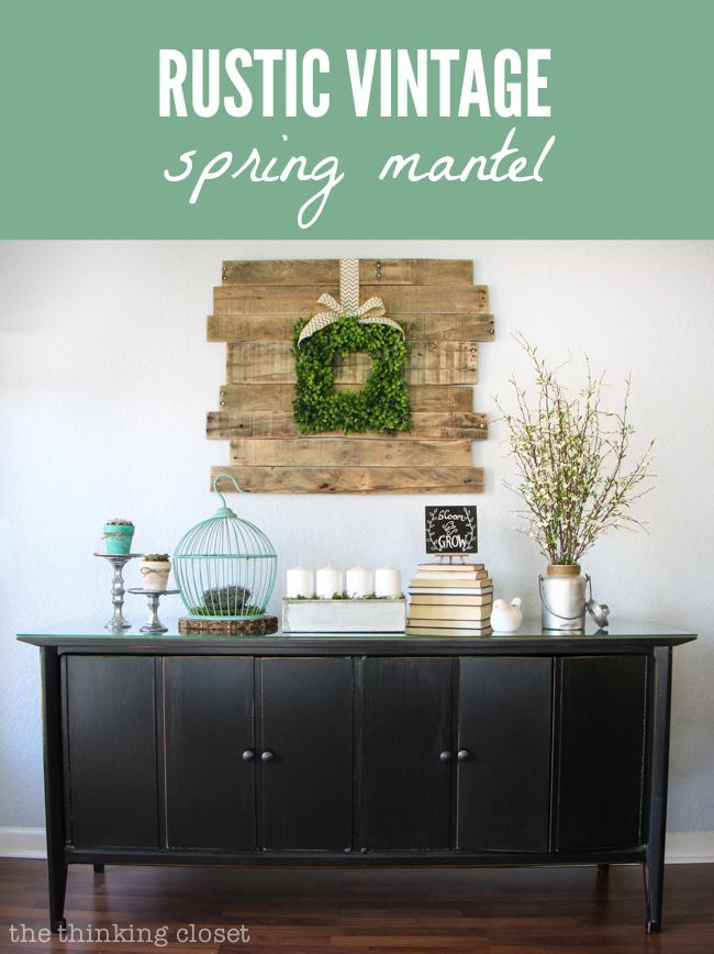 Rustic Vintage Spring Mantel with Balsam Hill's English Boxwood Wreath as centerpiece. Via @Lauren {TheThinkingCloset}Link Parties, Vintage Spring, Spring Mantels, Rustic Vintage, Decor Projects, Diy Wall Art, Style Guide, Diy Wall Decor, Art Projects
