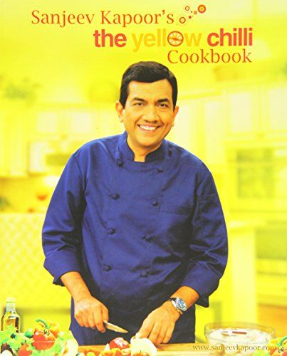 21 mejores imgenes de indian recipes sanjeev kapoor en pinterest sanjeev kapoors the yellow chilli cookbook you can get additional details at the image forumfinder Image collections