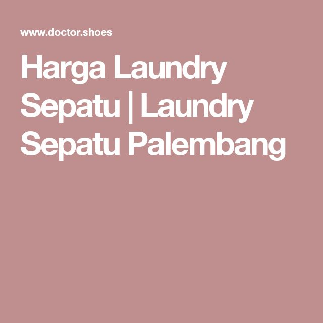Harga Laundry Sepatu | Laundry Sepatu Palembang