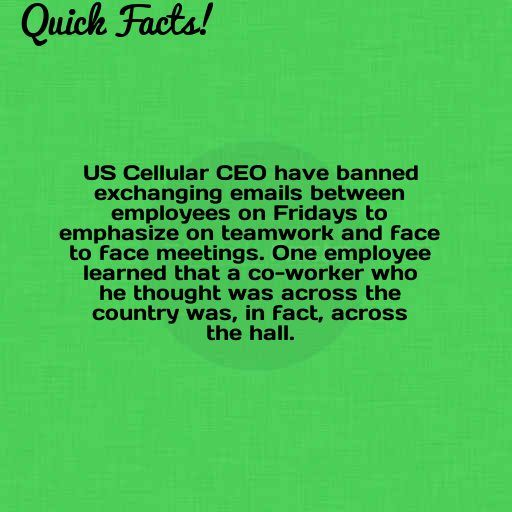 Quick Fact: US Cellular CEO have banned exchanging emails