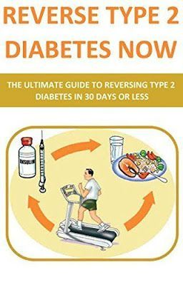 Reverses Type 2 diabetes treatment and solution | Reverse Type 2 Diabetes NOW: The Ultimate Guide To Reversing Type 2 Diabetes In 30 Days Or Less (diabetes cookbook, diabetes for dummies, diabetes symptoms, ... diabetic and sugar free, diabetes, diets)  #diabetes #diabetic #diabetestype2
