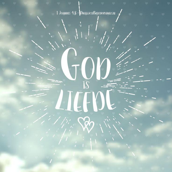 Laat het vandaag aan iedereen weten dat God liefde is. Hij is liefde. En Zijn liefde gaat uit naar iedereen. Ook naar jou! God is liefde. 1 Johannes 4:8 #God, #liefde