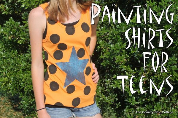 Painting Shirts for Teens ~ * THE COUNTRY CHIC COTTAGE (DIY, Home Decor, Crafts, Farmhouse)
